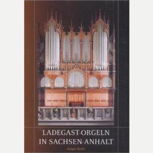 Ladegast-Orgeln in Sachsen-Anhalt
